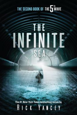 Cover image for The infinite sea The Fifth Wave Series, Book 2.