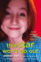 Cover image for This star won't go out The Life and Words of Esther Grace Earl.