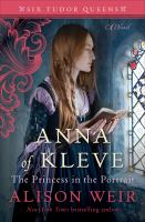 Cover image for Anna of Kleve, the princess in the portrait