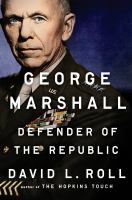 Cover image for George Marshall : defender of the republic