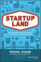 Cover image for Startupland  how three guys risked everything to turn an idea into a global business