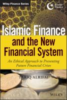 Cover image for Islamic finance and the new financial system  an ethical approach to preventing future financial crises
