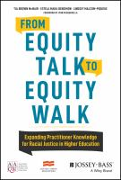 Cover image for From equity talk to equity walk : expanding practitioner knowledge for racial justice in higher education