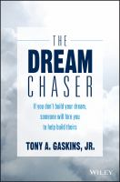 Cover image for The dream chaser if you don't build your dream, someone else will hire you to help build theirs