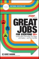 Cover image for Great jobs for everyone 50 +, updated edition finding work that keeps you happy and healthy ... and pays the bills