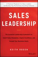 Cover image for Sales leadership the essential leadership framework to coach sales champions, inspire excellence, and exceed your business goals