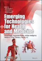 Cover image for Emerging technologies for health and medicine virtual reality, augmented reality, artificial intelligence, Internet of Things, robotics, industry 4.0