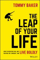 """Cover image for The leap of your life how to redefine risk, quit waiting for """"someday,"""" and live boldly"""
