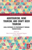 Cover image for Agritourism, wine tourism, and craft beer tourism : local responses to peripherality through tourism niches