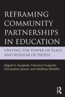 Cover image for Reframing community partnerships in education : uniting the power of place and wisdom of people