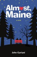 Cover image for Almost, Maine