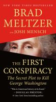 Cover image for The first conspiracy the secret plot to kill george washington.