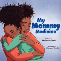 Cover image for My mommy medicine