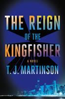Cover image for The reign of the Kingfisher