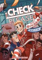 Cover image for Check please! Book 2, Sticks & scones