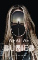 Cover image for What we buried