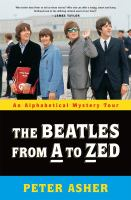 Cover image for The Beatles from A to Zed : an alphabetical mystery tour