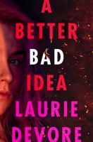 Imagen de portada para A better bad idea