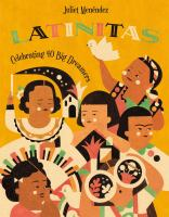 Cover image for Latinitas : celebrating big dreamers in history!
