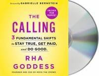 Cover image for The calling 3 fundamental shifts to stay true, get paid, and do good
