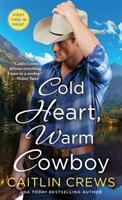 Cover image for Cold heart, warm cowboy