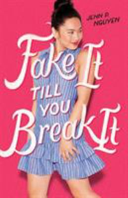 Cover image for Fake it till you break it