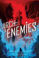 Cover image for Archenemies renegades series, book 2.