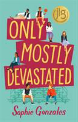Cover image for Only mostly devastated