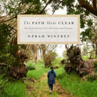 Cover image for The path made clear discovering your life's direction and purpose.