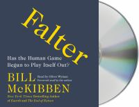 Cover image for Falter has the human game begun to play itself out?