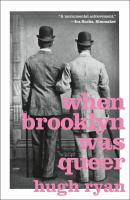 Cover image for When Brooklyn was queer