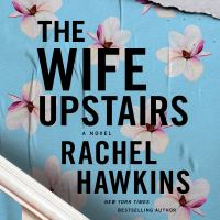 Imagen de portada para The wife upstairs
