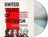 Cover image for United States of socialism who's behind it, why it's evil, how to stop it