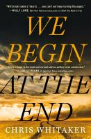 Cover image for We begin at the end