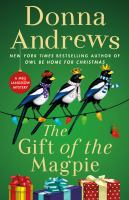 Cover image for The gift of the magpie : a Meg Langslow mystery