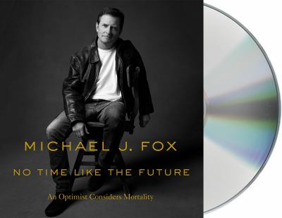 Cover image for No time like the future an optimist considers mortality