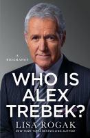 Cover image for Who is Alex Trebek? : beloved TV host : a biography