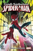 Cover image for Friendly neighborhood Spider-Man : secrets and rumors