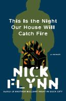 Cover image for This is the night our house will catch fire : a memoir