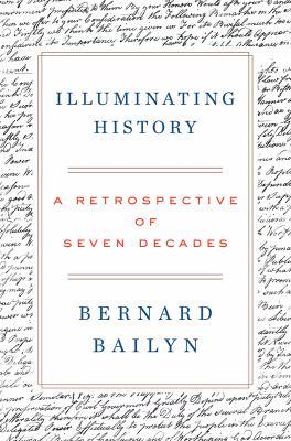 Cover image for Illuminating history : a retrospective of seven decades