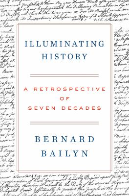 Cover image for Illuminating history : a retrospective of seven decades