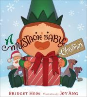 Cover image for A Mustache Baby Christmas