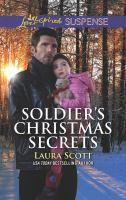 Cover image for Soldier's Christmas secrets