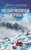 Cover image for Holiday mountain conspiracy