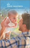 Cover image for The cowboy's unexpected baby