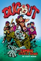 Cover image for Dugout : the zombie steals home