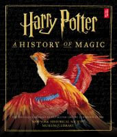 Cover image for Harry Potter : a history of magic.