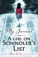 Cover image for My survival : a girl on Schindler's list : a memoir