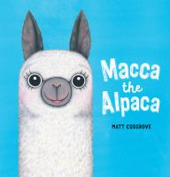 Cover image for Macca the alpaca
