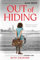 Cover image for Out of hiding : a Holocaust survivor's journey to America